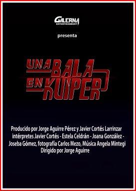 Una Bala en Kuiper Poster